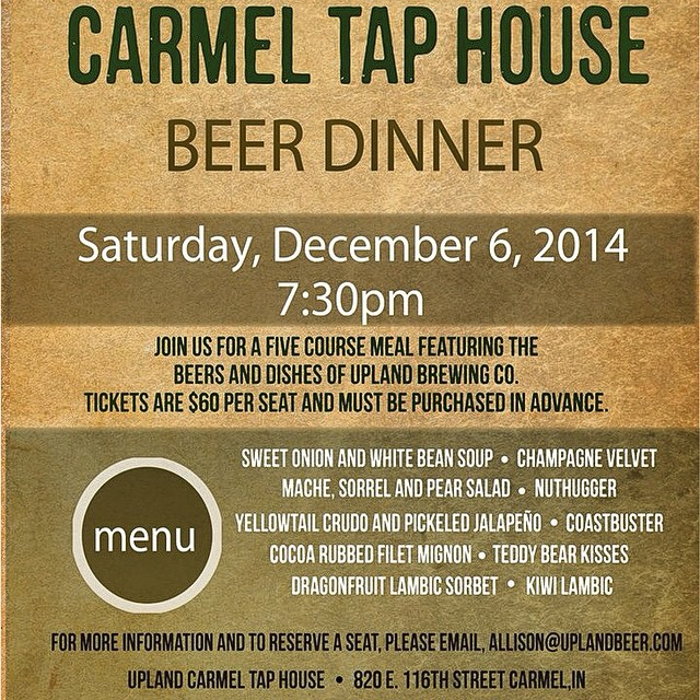 Beer dinner coming up @uplandcarmel! Grab a seat while you can... For more info and reservations email allison@uplandbeer.com. #yum #cheers